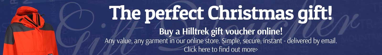 The perfect Christmas gift - a Hilltrek Gift Voucher - buy online